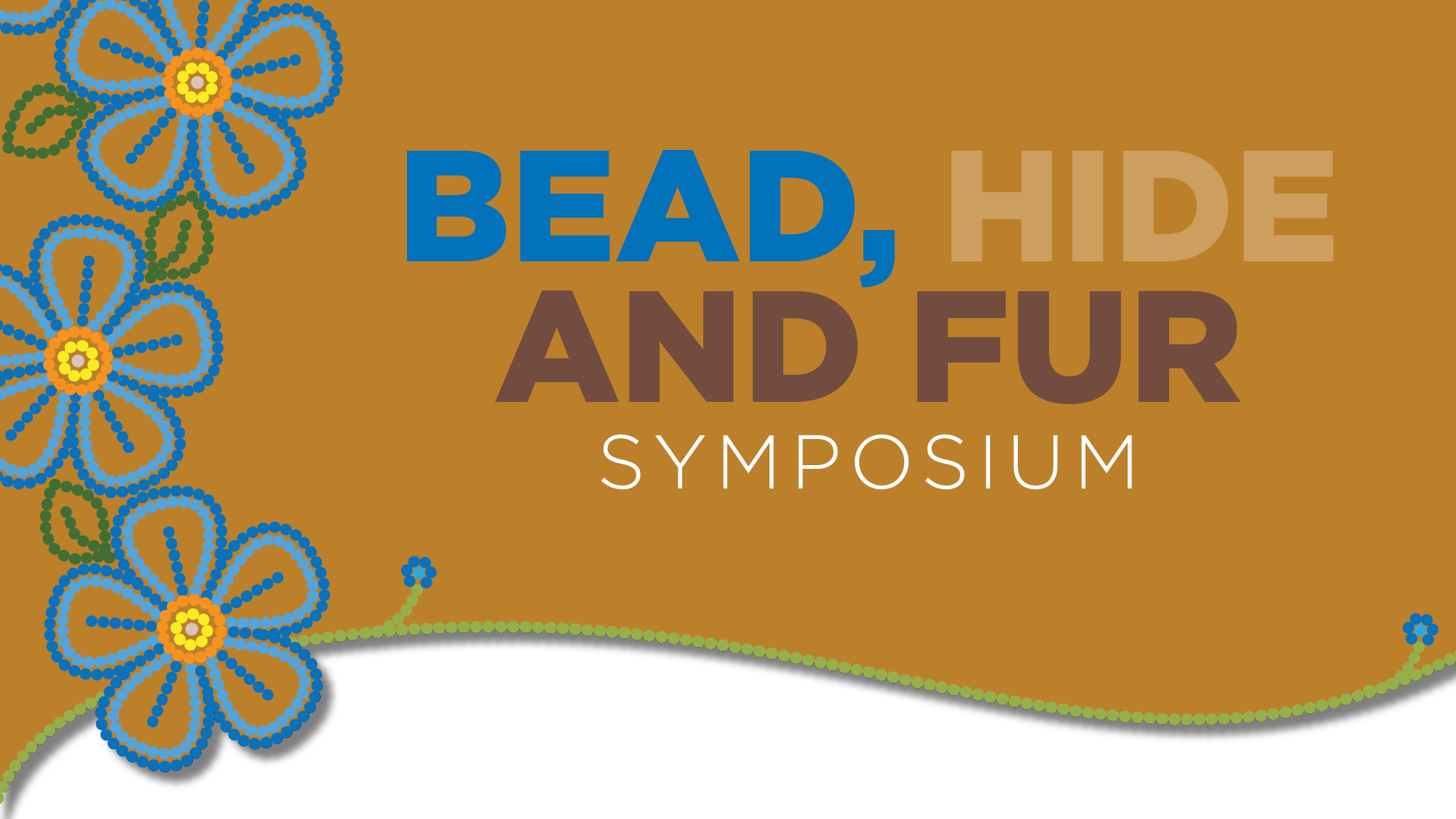 Bead, Hide and Fur Symposium